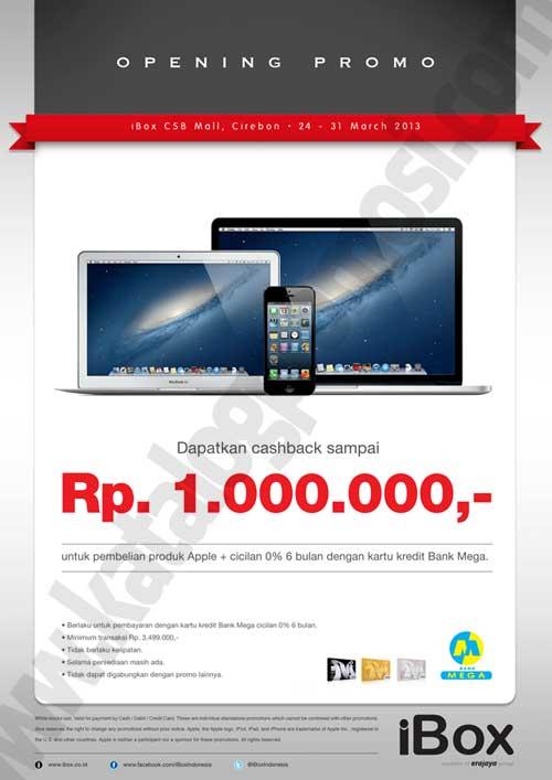 Ibox Csb Mall Cirebon Opening Promo Cashback Hingga Rp 1 000 000 Dengan Kartu Kredit Mega Discount And Promo Hunter