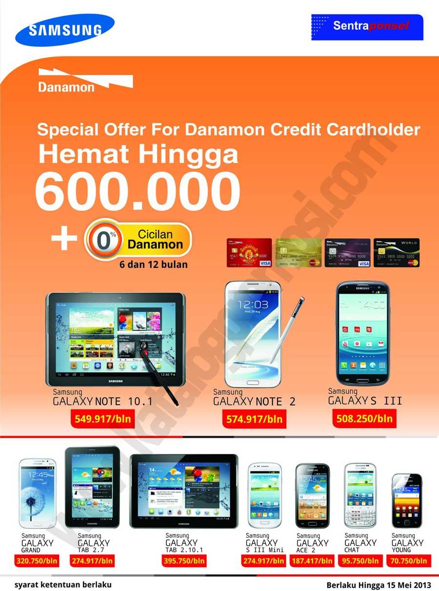 Sentra Ponsel Special Promo Hemat Hingga Rp 600 000 Cicilan 0 Dengan Kartu Kredit Danamon Discount And Promo Hunter